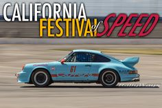 California Festival of Speed Porsche Racing - This is the event you want to check out if you love Porsches, and more importantly, Porsches racing. #rallyways