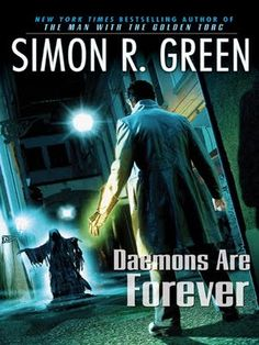 Daemons Are Forever by Simon R. Green