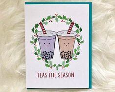 Christmas Puns, Christmas Cards, Piper And Leaf, Tea Puns, Tea Club, Bubble Milk Tea, Cuppa Tea, Funny Cards, Drinking Tea
