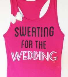 Sweating for the WEDDING WITH BOW Pink Women's Workout Tank, Sweating for the Dress, Bride Tank Top, Sweating for the Wedding Shirt