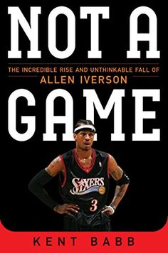 Not a Game: The Incredible Rise and Unthinkable Fall of Allen Iverson by Kent Babb http://www.amazon.com/dp/1476737657/ref=cm_sw_r_pi_dp_aS2Uvb1WRG7PX