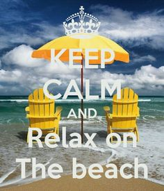 #MJB Summer Lovin 2015 #SummerWords Keep Calm and Relax on the Beach ♡Love it's Love♡ always