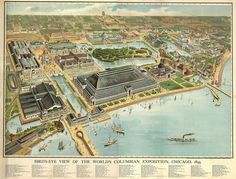 Bird's-eye View Of The World's Columbian Exposition, Chicago 1893