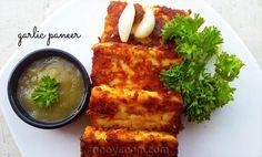 A Simple starter - pan fried garlic paneer Paneer Dry Recipe, Masala Recipe, Curry Recipes, Vegetarian Recipes, Cooking Recipes, Keto Recipes, Kheer Recipe, Biryani Recipe, Indian Paneer Recipes