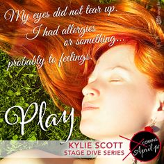 PLAY by Kylie Scott Good Books, My Books, Amazing Books, Kylie Scott, Book Boyfriends, Book Series, Book Quotes, My Eyes, Diving