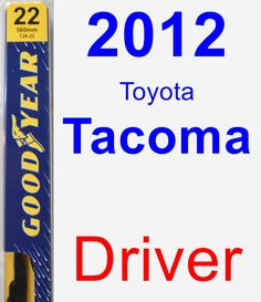 Driver Wiper Blade for 2012 Toyota Tacoma - Premium