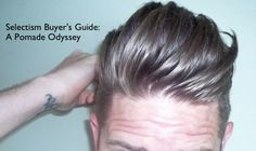 Buyer's Guide – A Pomade Odyssey
