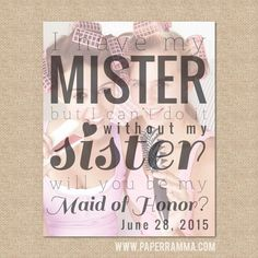 Will you be my Maid of Honor Print I have my Mister by PaperRamma, $22.00