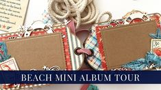 Tag Mini Album Tour - By the Sea for Graphic 45 By Yulia Kuznetsova Scrapbook Album tour video. This mini album is perfect for storing summer photos, memories and more. Scrapbook Paper Crafts, Scrapbooking, Summer Photos, Graphic 45, Altered Art, Mini Albums, Memories, Sea, Adventure