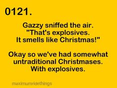 Yes, Christmas smells like explosives