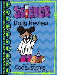 Ecosystem Daily Review consists of four days of review and an assessment on day 5.  This five week product includes the following topics: parts of a cell, ecosystems, types of ecosystems, food chains and webs, and limiting factors.  Great for morning work, homework, or in centers. Grades 3rd-5th  $