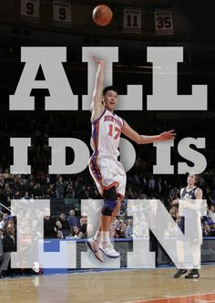 All I do is Lin