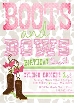 Boots & Bows Birthday bash, or for a baby shower