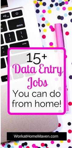 Data entry jobs from home are one of the most popular work from home jobs out there. Find out more about this type of work where to look for jobs.