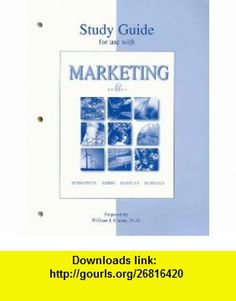 Study Guide to accompany Marketing (9780073658179) Eric Berkowitz, Roger Kerin, Steven Hartley, William Rudelius , ISBN-10: 0073658170  , ISBN-13: 978-0073658179 ,  , tutorials , pdf , ebook , torrent , downloads , rapidshare , filesonic , hotfile , megaupload , fileserve