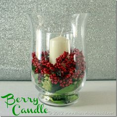 Berry Candle Centerpiece #Candle #Holidays #Christmas
