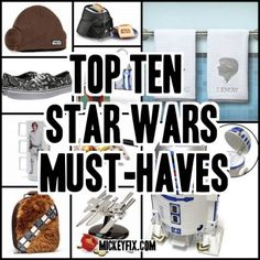 Top 10 Star Wars Must-Haves