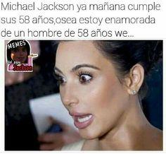 Read 016 from the story Chistes, Fotos Pervert De *MJ* by MJisking (xxLonelyxx) with reads. Michael Jackson Memes, Memes Historia, Spanish Memes, Kardashian Jenner, Lol, Humor, Funny, Wattpad, Facts