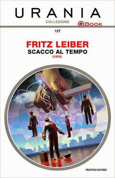 Fritz Leiber - scacco al tempo