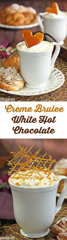 Creme Brulee White Hot Chocolate- a delicious hot chocolate alternative made with white chocolate, vanilla beans, and caramelized sugar decorations. | From SugarHero.com