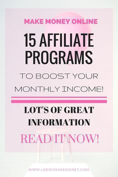 15 Affiliate Programs to boost your monthly income. Learn how to make money with Affiliate marketing.
