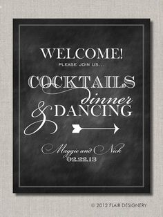 Cocktails Dinner and Dancing Welcome Chalkboard Style Wedding Poster, Table Sign or Guest Book Sign by Flair Designery