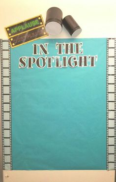 How To Produce Elementary School Much More Enjoyment This Is My Bulletin Board To Feature The Star Of The Week. Understudies Will Create Their Own Brag Board To Hang In The Spotlight. I Used Old Protein Canisters To Create The Spotlights. Spotlight Bulletin Board, Work Bulletin Boards, Bullentin Boards, School Displays, Classroom Displays, New Classroom, Classroom Themes, Movie Classroom, Hollywood Theme Classroom
