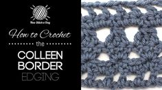 How to Crochet the Colleen Border Edging Stitch  http://newstitchaday.com/how-to-crochet-the-colleen-border-edging/?utm_source=New+Stitch+A+Day_campaign=f007f6259d-RSS_EMAIL_CAMPAIGN_medium=email