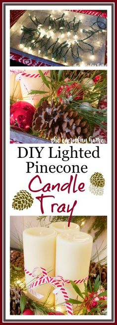 DIY Lighted Pinecone and Candle Tray  | The Everyday Home | www.everydayhomeblog.com