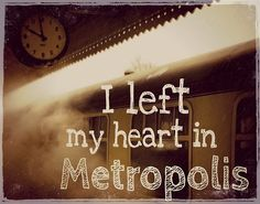 I left my heart in Metropolis. One of my favorite Owl City songs. #owlcity #metropolis #themidsummerstation