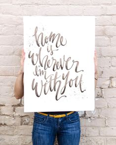 Home is wherever Im with you lyrics by Edwards Sharpe and the Magnetic Zeros ****************** Original watercolor, digitally printed on