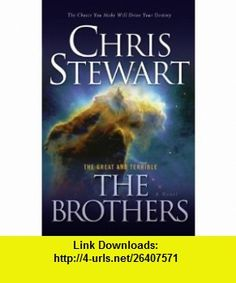 The Great and the Terrible, Volume 1 Prologue The Brothers (9781606416822) Chris Stewart , ISBN-10: 1606416820  , ISBN-13: 978-1606416822 ,  , tutorials , pdf , ebook , torrent , downloads , rapidshare , filesonic , hotfile , megaupload , fileserve