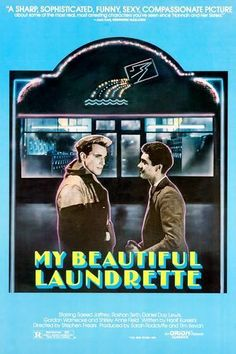 My Beautiful Laundrette: An exploration of racial and class politics and love despite adversity and prejudices. Brilliant! Shirley Anne Field, Hd Movies, Movies Online, Movie Tv, Indie Movies, Beau Film, My Beautiful Laundrette, Daniel Day, Kingdom Movie