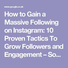 How to Gain a Massive Following on Instagram: 10 Proven Tactics To Grow Followers and Engagement – Social