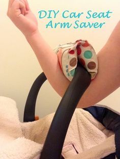 DIY Car Seat Arm Saver.
