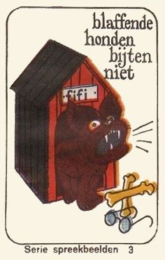 """""""Blaffende honden bijten niet"""" betekent : zij die een groot woord hebben, die dreigen, zijn gewoonlijk niet sterk in de daad, zijn niet te vrezen. Ook de Romeinen zeiden : canis timidus vehementius latrat quam mordet (Otto, 70). E: Barking dogs never bite. / Barking dogs seldom bite. / His bark is worse than his bite. F: Chien qui aboie ne mord pas. D: Bellende Hunde beißen nicht. I: Cane che abbaia non morde. P: Cão que ladre não morde. / Galinha cantadeira é pouco poedeira."""
