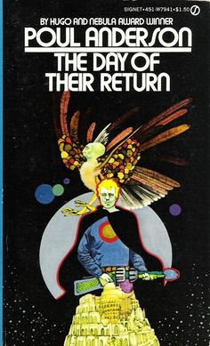 The Day of Their Return, by Poul Anderson  Cover art by Bob Pepper