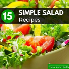15 Simple Salad Recipes You Will Love