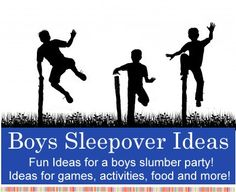 Boys Sleepover Ideas - Fun ideas for slumber party games, activities, food, invitations and more!