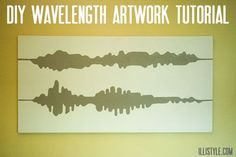 DIY Wavelength Artwork Tutorial - Pick a wavelength from a song that is meaningful to you! A song you danced to at your wedding!