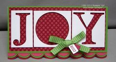 """SU! Snow Festival Designer Series Paper; Gumball Green, Raspberry Ripple and Primrose Petals card stock.  Uses the """"leftover"""" pieces from die-cut letters - Anne Hayward"""