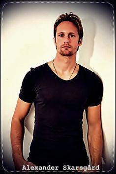 Alexander Skarsgard. !!!!! Next Sunday, Truebies!
