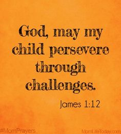 This is definitely a challenge for them! Blessed is the one who perseveres under trial because, having stood the test, that person will receive the crown of life that the Lord has promised to those who love him. Prayer For My Son, Prayer For My Children, Mom Prayers, Prayer Scriptures, Power Of Prayer, Spiritual Inspiration, Trust God, Prayer Board, Bible Quotes