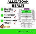 #Ticket  2x ALLIGATOAH IN BERLIN / TICKETS PARKETT REIHE C SITZPLÄTZE / 06.11.16 #Ostereich