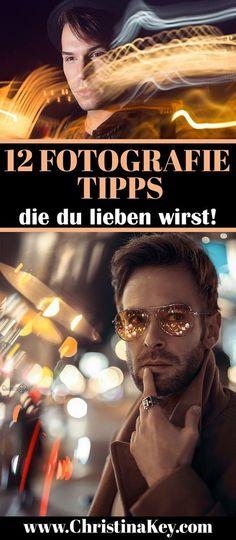 Fotografie Tipps - Diese 12 Foto Tipps helfen Dir dabei noch bessere Bilder zu kreieren! Grandiose DIY Foto Hacks - Direkt vom Profi die besten Foto Tipps und Tricks zum nachmachen! Jetzt entdecken auf CHRISTINA KEY - dem Fotografie, Blogger Tipps, Rezepte, Mode und DIY Blog aus Berlin, Deutschland