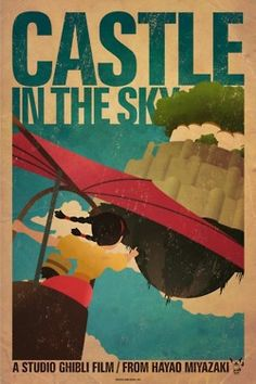 Miyazaki-inspired movie poster: Castle in The Sky. #miyazaki, #poster