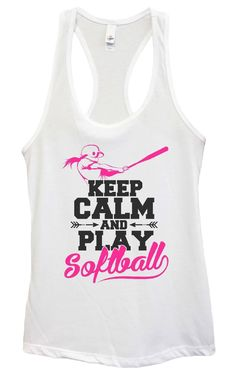 Womens Keep Calm and Play Softball Grapahic Design Fitted Tank Top