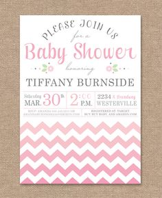 Baby Shower Invitation ~ Ombre Chevron ~ Pink and Gray