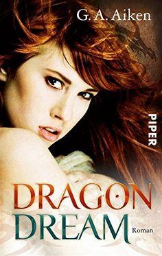 Dragon Dream: Roman von G. A. Aiken und weiteren, http://www.amazon.de/dp/B004YZJ46S/ref=cm_sw_r_pi_dp_37npwb149D68A