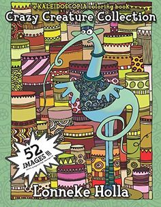 Crazy Creature Collection: a Kaleidoscopia Coloring Book von August Stewart Johnston http://www.amazon.de/dp/148397460X/ref=cm_sw_r_pi_dp_mpC7ub1N5RR9B